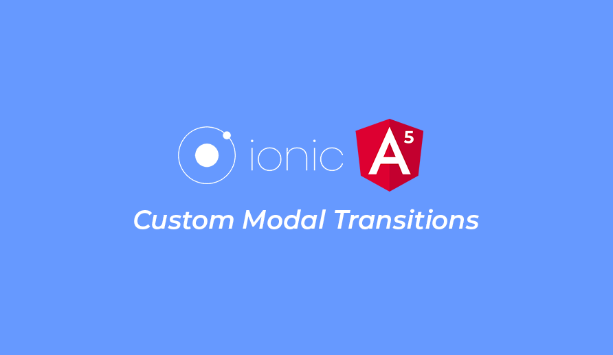 Ionic Modal - Custom Transitions